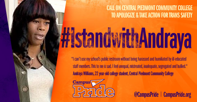Campus Pride launches #IStandwithAndraya National Petition calling for Central Piedmont Community College to take action on trans inclusion & safety