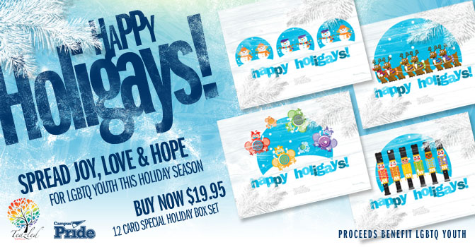 "Campus Pride sells ""Happy Holigays"" Box Set ($19.95 dozen) to support LGBT Youth & Safe Spaces with Teazled.com"