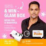 Being YOU is Beautiful IG Live: Enter to win a Glam Box and help LGBTQ youth | Campus Pride