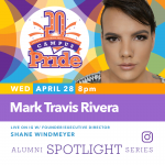 Alumni Spotlight Series: Mark Travis Rivera