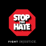 Stop the Hate | Fight Injustice