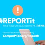 #REPORTit | Campus Pride