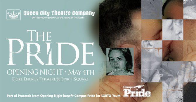 Queen City Theatre Company - THE PRIDE