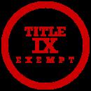 Title IX Exempt